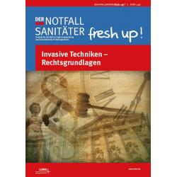 Der Notfallsanitäter fresh up! | Invasive Techniken - Rechtsgrundlagen