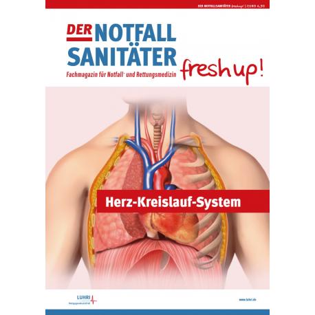 """Einzelheft """"Notfallsanitäter fresh up!"""": Herz-Kreislauf-System"""