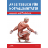 Fachbuch: Arbeitsbuch für Notfallsanitäter. Band 2: Anatomie und Physiologie