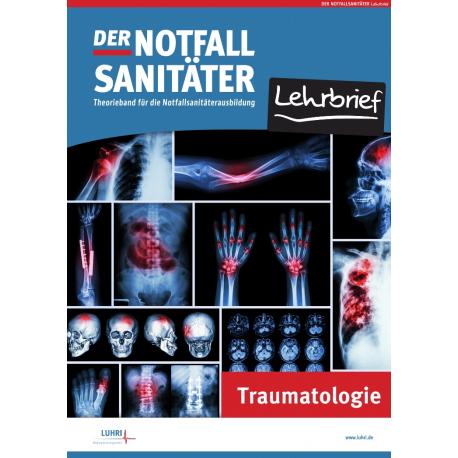 Der Notfallsanitäter Lehrbrief Traumatologie